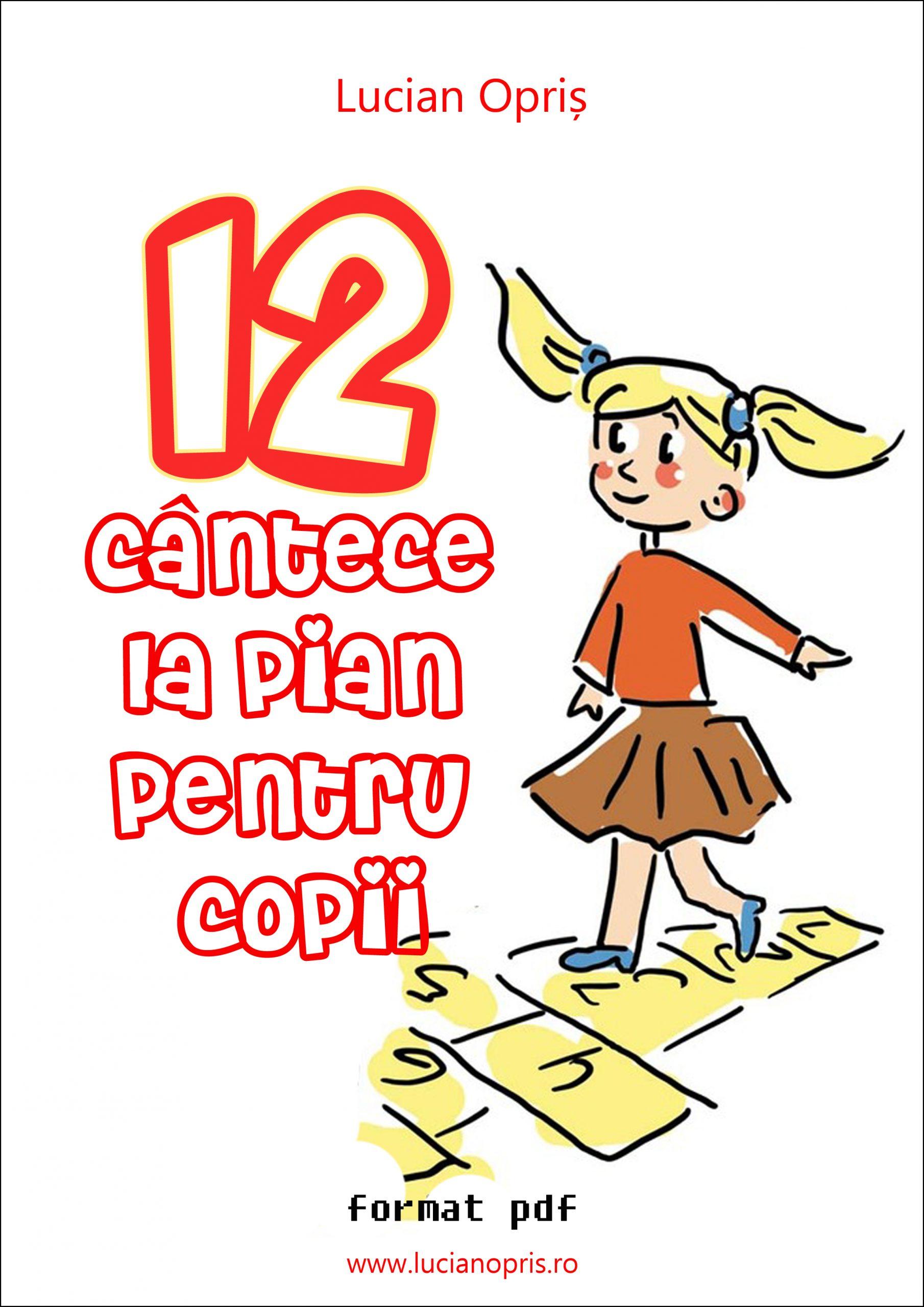 12 Cantece la pian pentru copii